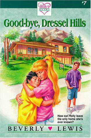9780310444107: Good-Bye, Dressel Hills (Holly's Heart, Book 7)