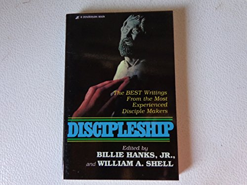 9780310444619: Discipleship: The Best Writings from the Most Experienced Disciple Makers