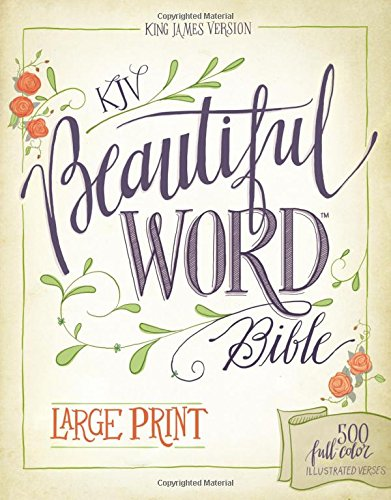 9780310446101: KJV, Beautiful Word Bible, Large Print, Hardcover, Red Letter Edition: 500 Full-Color Illustrated Verses