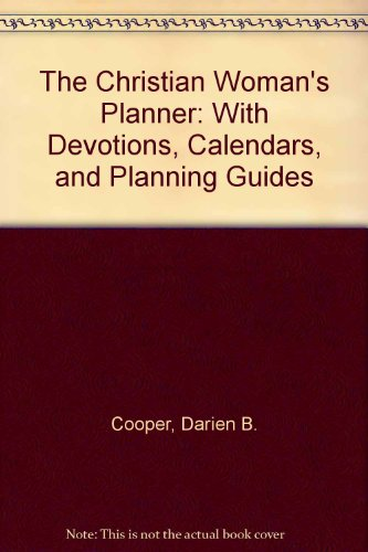 9780310446217: The Christian Woman's Planner: With Devotions, Calendars, and Planning Guides
