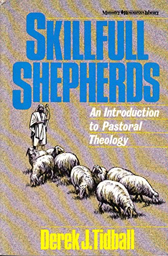 9780310446316: Skillful Shepherds: An Introduction to Pastoral Theology