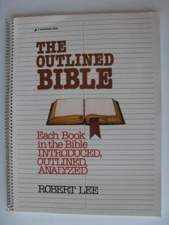 9780310448211: The Outlined Bible: Each Book in the Bible Introduced, Outlined and Analyzed