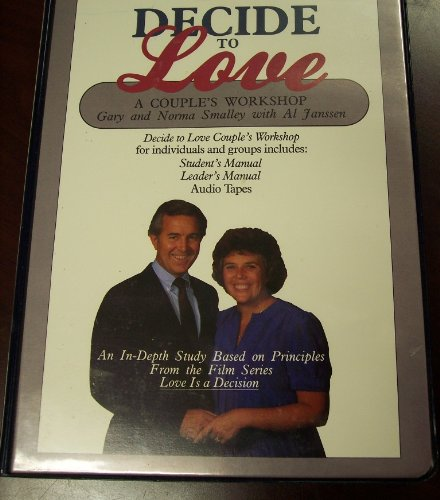 Decide to Love (Leader's Manual & 2 Cassettes) (0310448611) by Gary Smalley