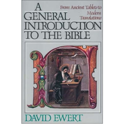 9780310453703: General Introduction to the Bible from Ancient Tablets to Modern Translations