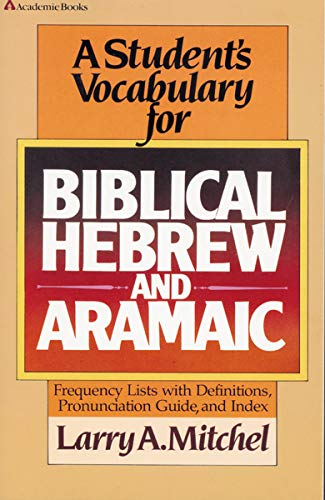 9780310454618: Student's Vocabulary for Biblical Hebrew and Aramaic, A