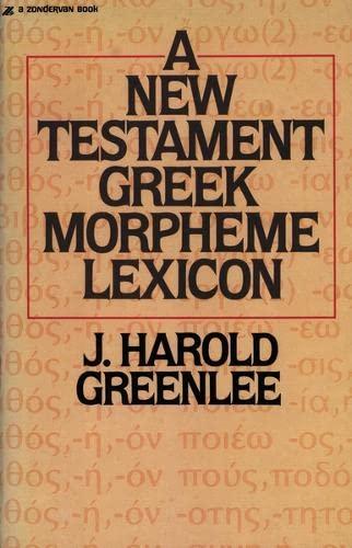 9780310457916: New Testament Greek Morpheme Lexicon, The