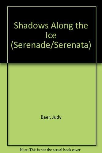 9780310469629: Shadows Along the Ice (Serenade/Serenata)