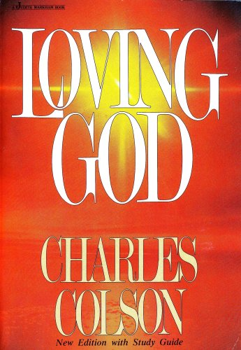 9780310470311: Loving God: Study Guide