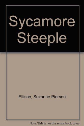 9780310477211: Sycamore Steeple