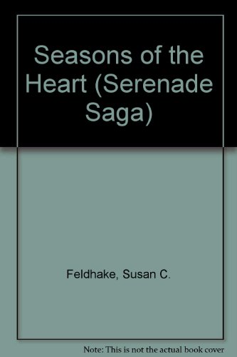 9780310477518: Seasons of the Heart (Serenade/Saga Books)
