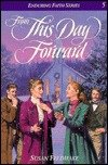 From This Day Forward (Enduring Faith Series,: Susan Feldhake