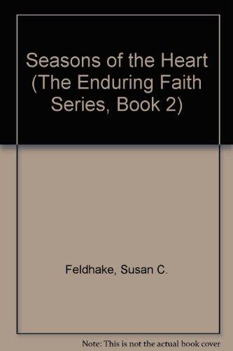 9780310481218: Seasons of the Heart (The Enduring Faith Series, Book 2)