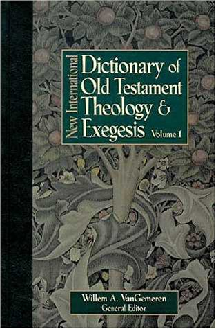9780310481706: New International Dictionary of Old Testament Theology and Exegesis Volume 1