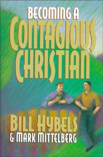 9780310485001: Becoming a Contagious Christian