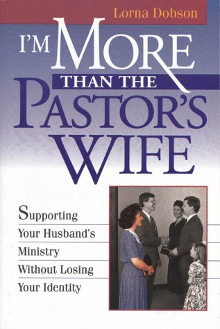 9780310485513: I'm More Than the Pastor's Wife