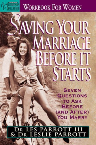 9780310487418: Saving Your Marriage Before It Starts: Workbook for Women