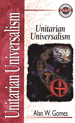 Unitarian Universalism: Alan W. Gomes,