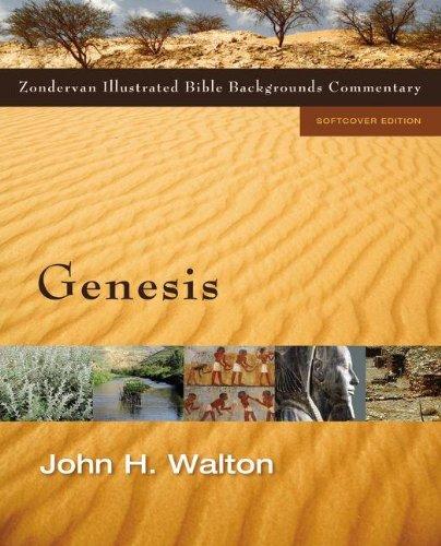 Genesis (Zondervan Illustrated Bible Backgrounds Commentary): Walton, John H.
