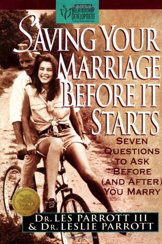 9780310492405: Saving Your Marriage Before It Starts: Seven Questions to Ask Before and after You Marry
