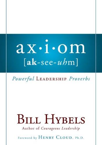 9780310493082: Axiom: Powerful Leadership Proverbs