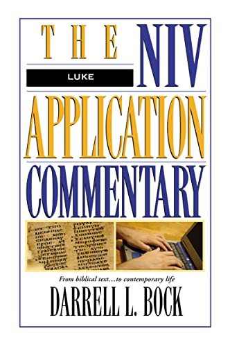 9780310493303: Luke: The NIV Application Commentary from Biblical Text to Contemporary Life
