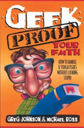 Geek-Proof Your Faith: Mr. Greg Johnson,