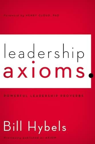 9780310495963: Leadership Axioms: Powerful Leadership Proverbs