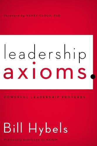 9780310495963: Leadership Axioms: Powerful Leadership Proverbs