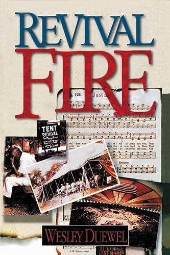 Revival Fire: Duewel, Wesley L.