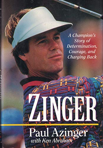 Zinger : A Champion's Story of Determination, Courage, and Chaging Back