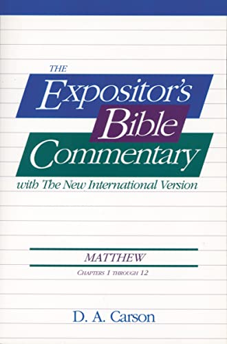 Matthew, Vol.1 (Ch. 1-12), The Expositor's Bible Commentary (0310499615) by D. A. Carson; Frank E. Gaebelein; J. D. Douglas