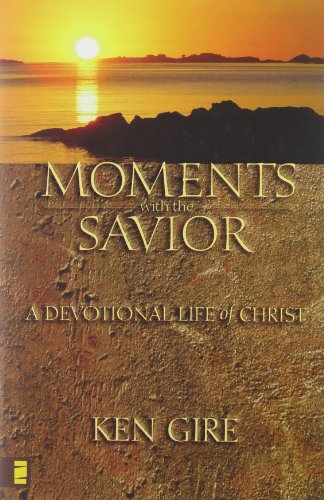 9780310500704: Moments with the Savior: A Devotional Life of Christ