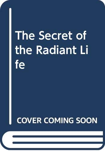 9780310513810: The Secret of the Radiant Life (The Sangster library of inspiration)