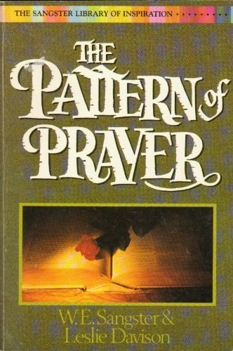 9780310514015: Pattern of Prayer (Sangster library of inspiration)