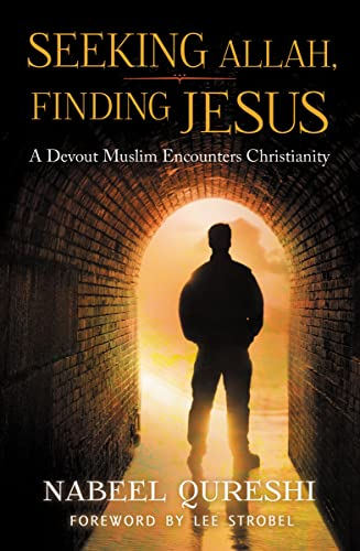 9780310515029: Seeking Allah, Finding Jesus: A Devout Muslim Encounters Christianity
