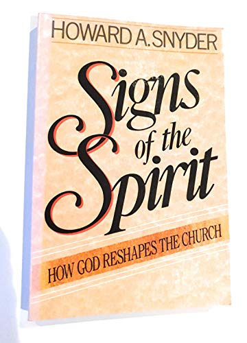 9780310515418: Signs of the Spirit: How God Reshapes the Church