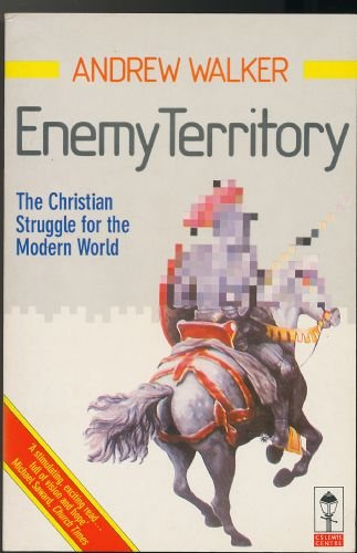 9780310515517: Enemy Territory: The Christian Struggle for the Modern World