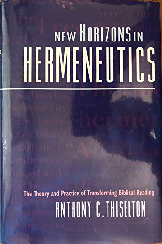 9780310515906: New Horizons in Hermeneutics