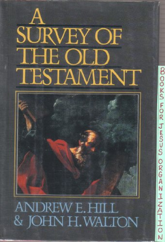9780310516002: A Survey of the Old Testament