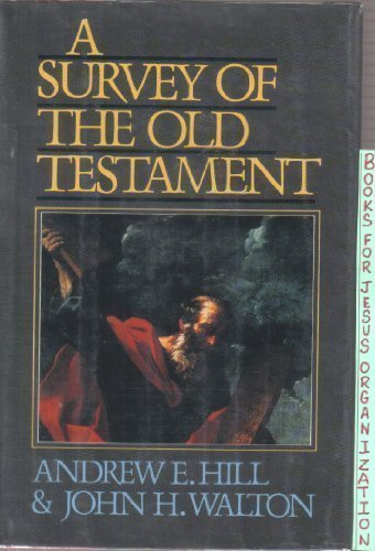 9780310516002: Survey of the Old Testament, A