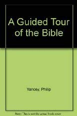 9780310516507: A Guided Tour of the Bible: 6 Months of Daily Readings