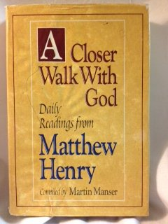 9780310517009: A Closer Walk with God: Daily Readings from Matthew Henry