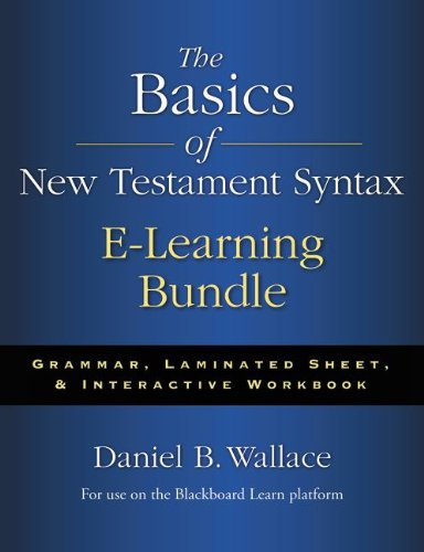 9780310518037: The Basics of New Testament Syntax E-Learning Bundle: Grammar, Laminated Sheet, and Interactive Workbook
