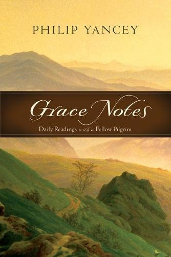9780310519683: Grace Notes: Daily Readings with a Fellow Pilgrim