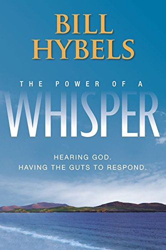 9780310520191: The Power of a Whisper: Hearing God, Having the Guts to Respond