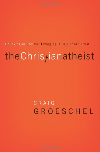 9780310520207: The Christian Atheist Video Study: Believing in God but Living as If He Doesn't Exist