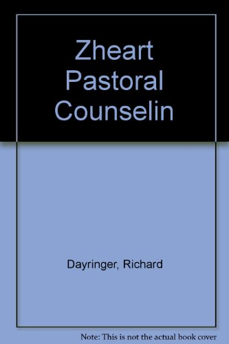 9780310520511: Heart of Pastoral Counseling: Healing Through Relationship