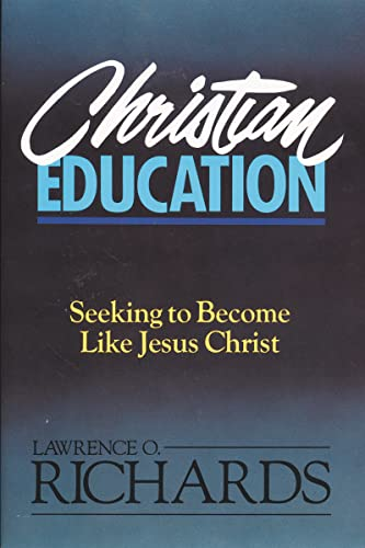 9780310520818: Christian Education