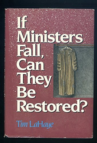 If Ministers Fall, Can They Be Restored?: LaHaye, Tim