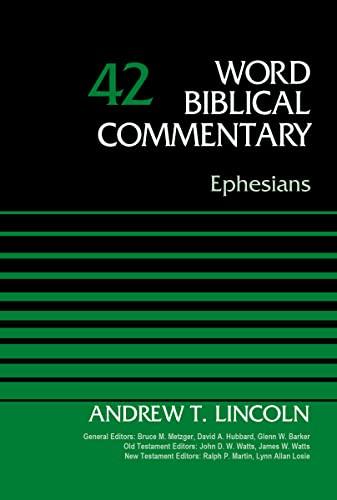 9780310521686: Ephesians, Volume 42 (Word Biblical Commentary)